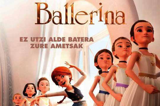 """""""Ballerina"""", euskarazko zinea gaztetxoentzat igandean"""