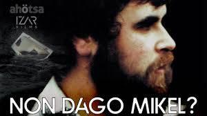 """""""Non dago Mikel?"""" dokumentalerako sarrerak agortu egin dira"""