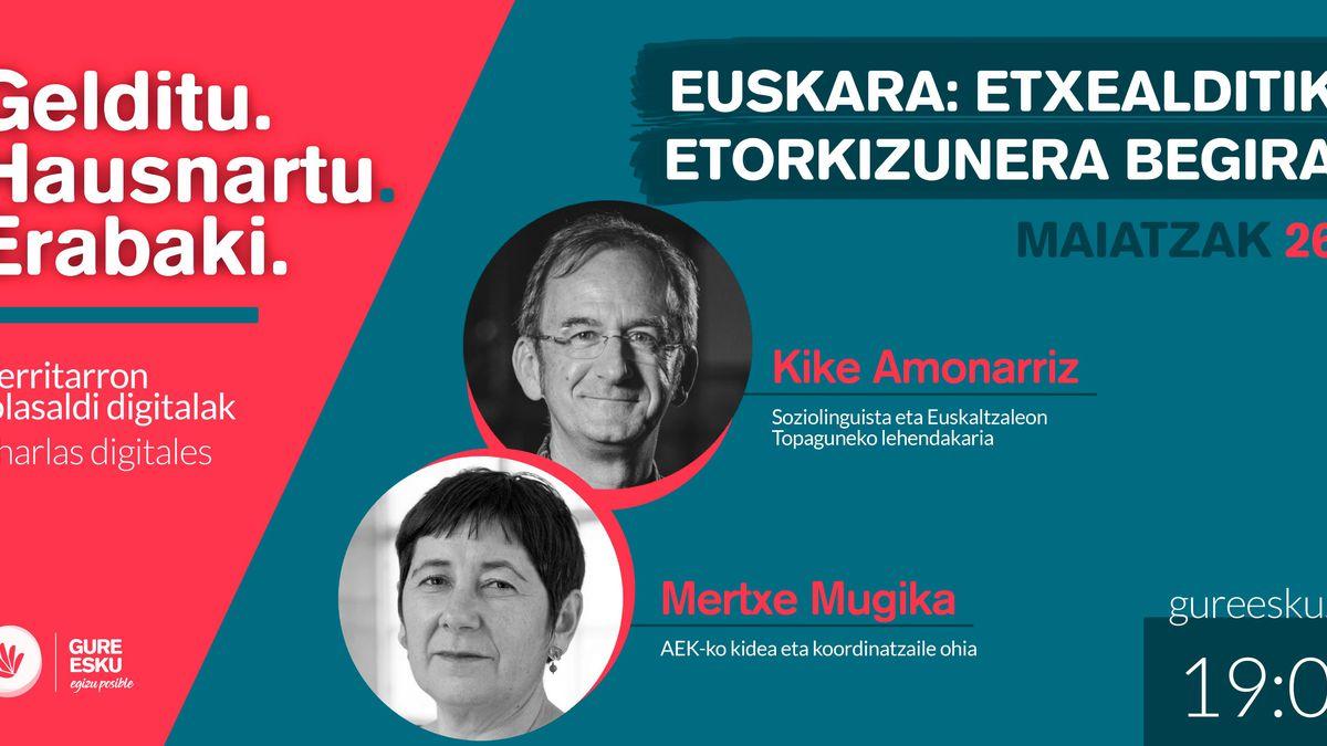 """Gure Eskuk antolaturiko """"Euskara: etxealditik etorkizunera begira"""" solasaldi digitala 19:00etan"""